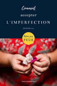 accepter l'imperfection