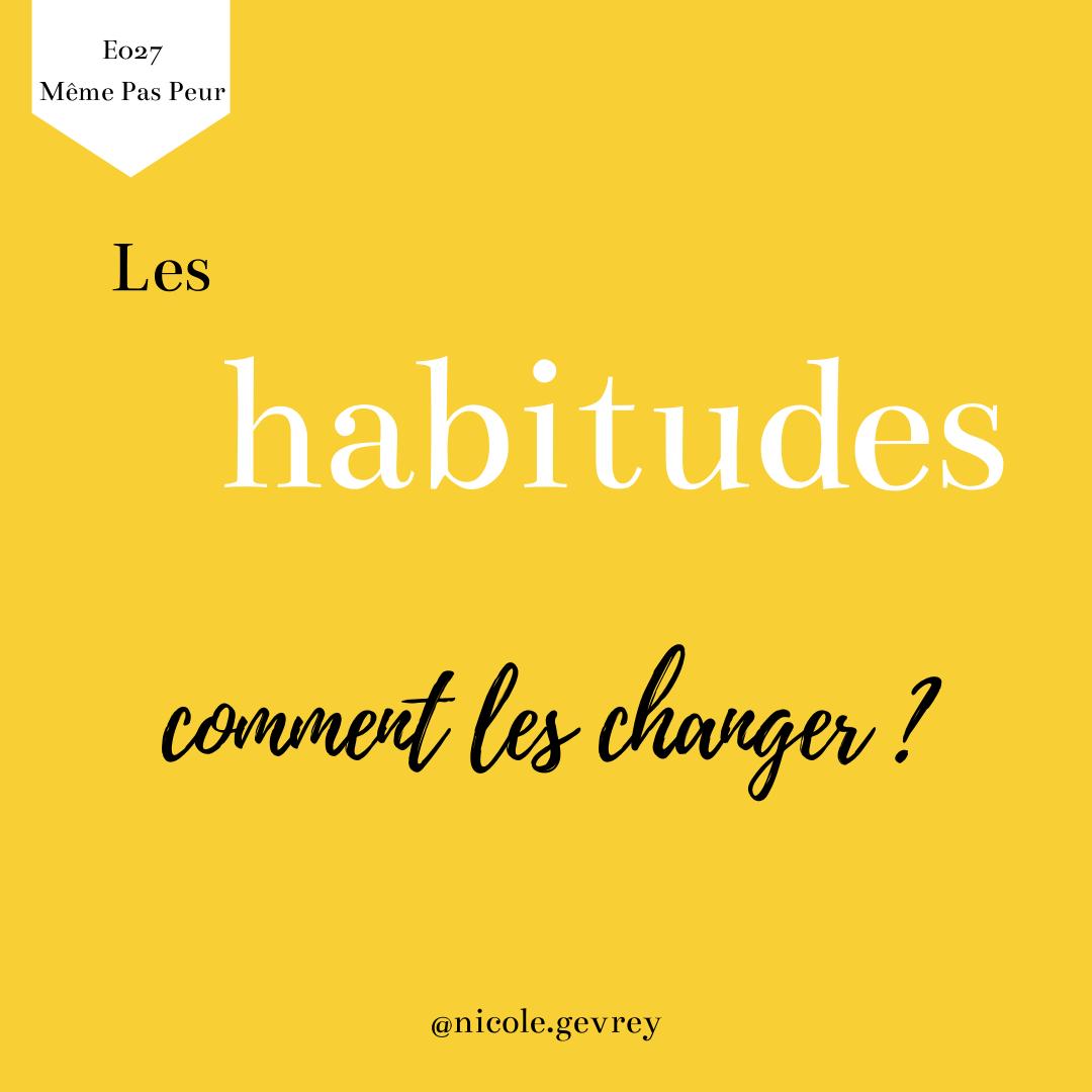 comment changer les habitudes