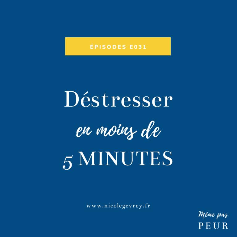 Déstresser en moins de 5 minutes