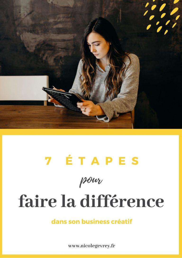 7 étapes pour faire la différence dans son business créatif (1)