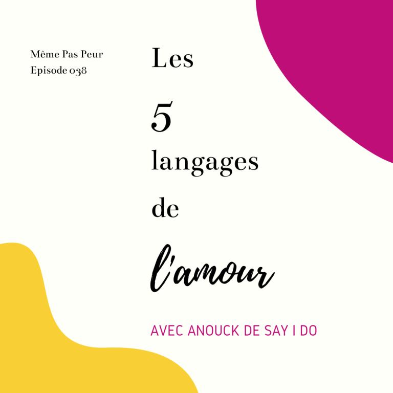 E038 - Les 5 langages de l'amour