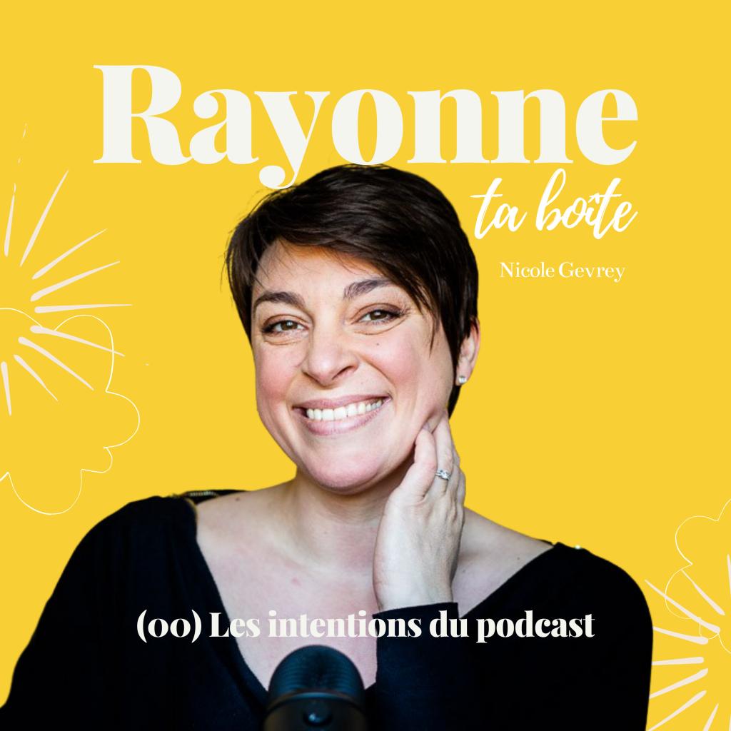 Rayonne ta boîte, le podcast des entrepreneuses émotives