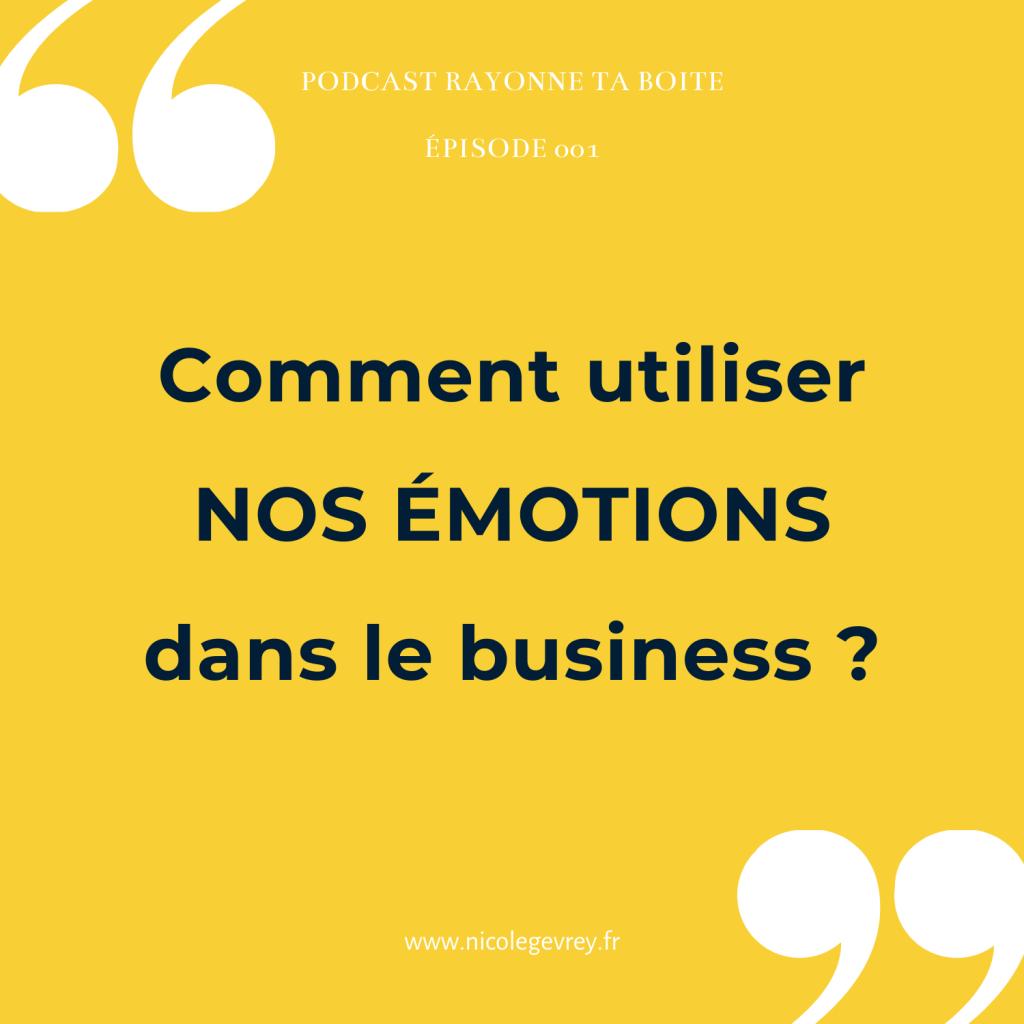comment utiliser nos émotions dans le business