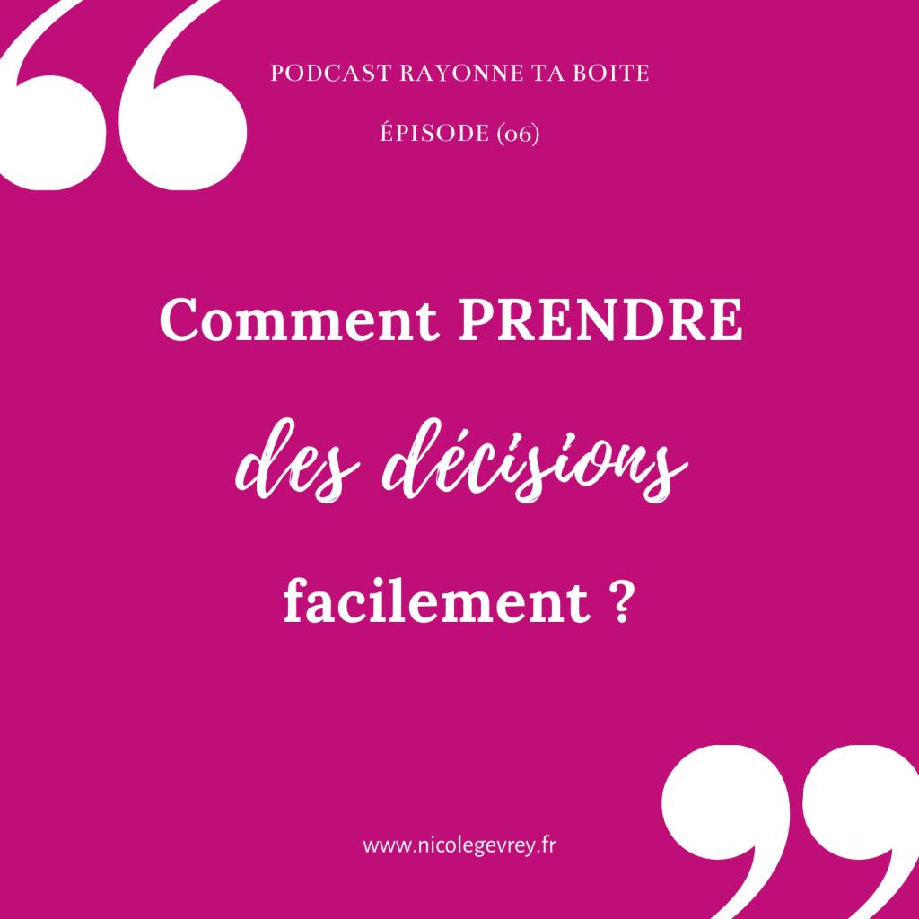 Comment prendre des décisions facilement ?