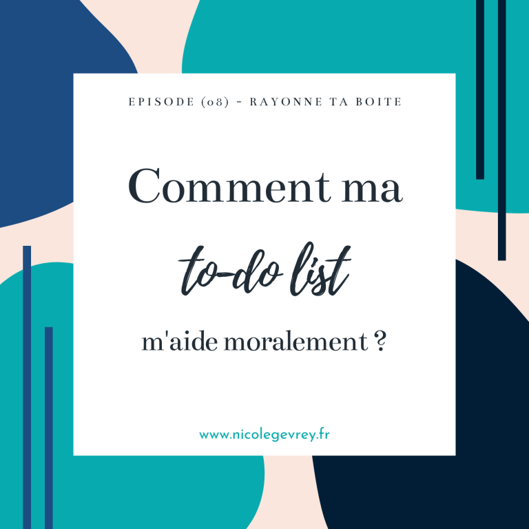 Comment ma to-do list m'aide moralement